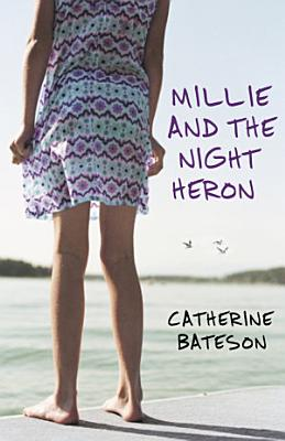 Millie and the Night Heron PDF