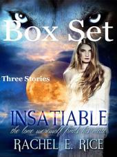 Insatiable Werewolf Romance Box Set: werewolf paranormal romance