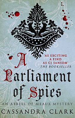 A Parliament of Spies PDF