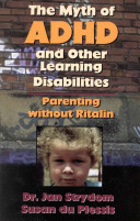 The Myth of Adhd and Other Learning Disabilities