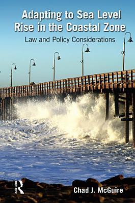 Adapting to Sea Level Rise in the Coastal Zone PDF