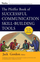 The Pfeiffer Book of Successful Communication Skill Building Tools PDF