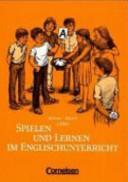 Spielen und Lernen im Englischunterricht PDF
