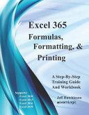 Excel 365 Formulas, Formatting And Printing