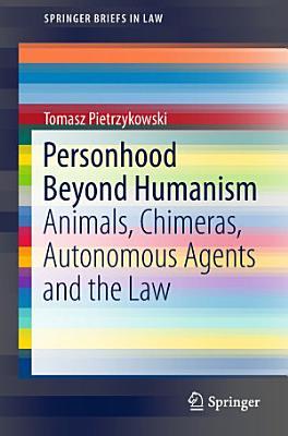 Personhood Beyond Humanism PDF
