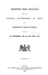Selections from Despatches Addressed to the Several Governments in India by the Secretary of State in Council