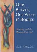 Our Selves, Our Souls, and Bodies