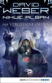 Nimue Alban: Der vergessene Orden: Roman