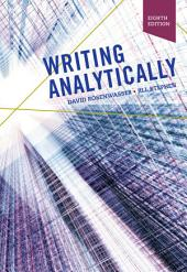 Writing Analytically: Edition 8