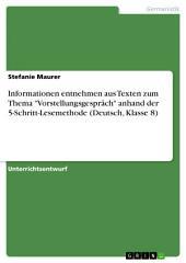 """Informationen entnehmen aus Texten zum Thema """"Vorstellungsgespräch"""" anhand der 5-Schritt-Lesemethode (Deutsch, Klasse 8)"""