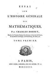 Essai sur l'histoire générale des mathématiques: Volume1
