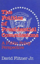 The Politics of Presidential Commissions PDF