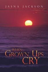 When Grown Ups Cry Book PDF