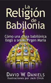 La Religión de Babilonia