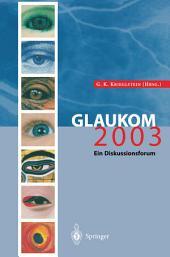 Glaukom 2003: Ein Diskussionsforum