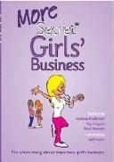 More Secret Girls' Business
