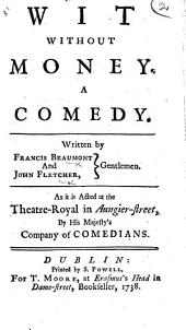 Wit without money ... London 1639