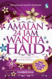 Amalan 24 Jam Wanita Haid
