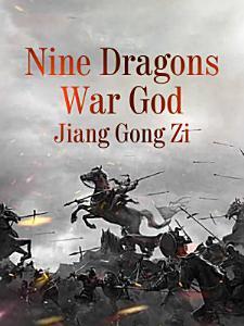 Nine Dragons War God Book
