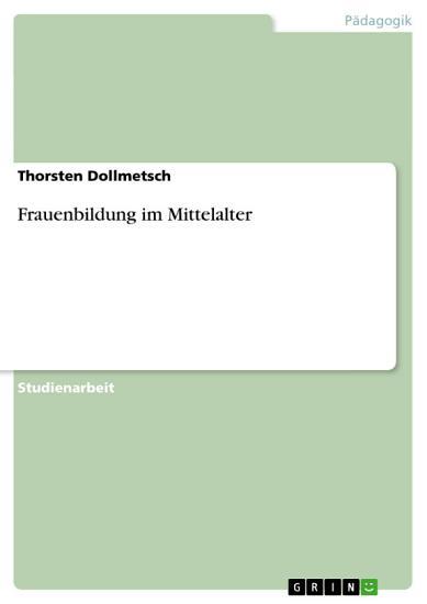 Frauenbildung im Mittelalter PDF
