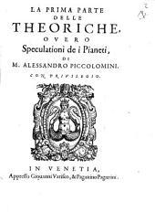 Parte prima delle Theoriche overo speculationi dei Pianeti