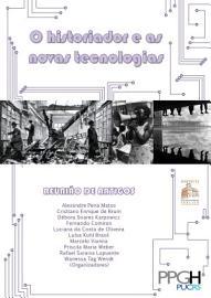 O historiador e as novas tecnologias   reuni  o de artigos do II Encontro de Pesquisas Hist  ricas   PUCRS PDF