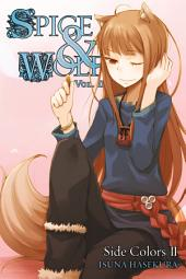 Spice and Wolf, Vol. 11 (light novel): Side Colors II