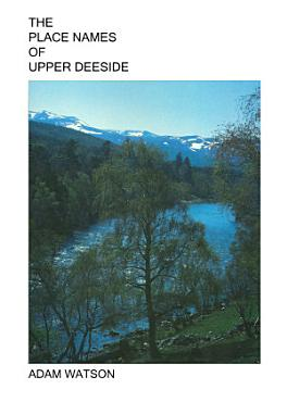 The place names of Upper Deeside PDF