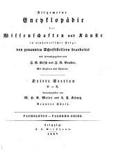 Allgemeine Encyklopädie der Wissenschaften und Künste: in alphabetischer Folge. ¬Section ¬3, O - Z ; Theil 9, Pacholenus - Palermo-Seide. 3,9