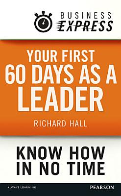 Business Express  Your first 60 days as a leader
