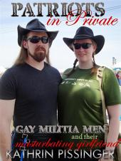 Gay Militia Men and their Masturbating Girlfriend