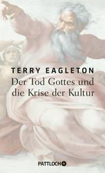 Der Tod Gottes und die Krise der Kultur PDF