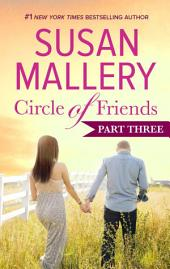 Circle of Friends: Part 3 of 6