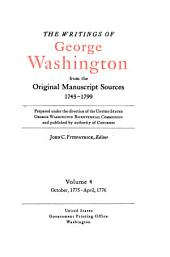 The Writings of George Washington from the Original Manuscript Sources, 1745-1799: Volume 4