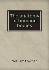 The anatomy of humane bodies