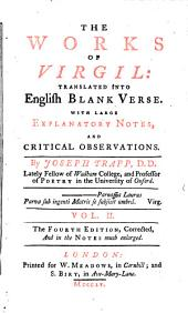 The Works of Virgil: Translated Into English Blank Verse. With Large Explanatory Notes, and Critical Observations, Volume 2