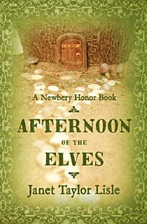 Afternoon of the Elves Book