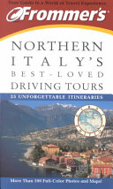 Frommer s Northern Italy s Best Loved Driving Tours PDF