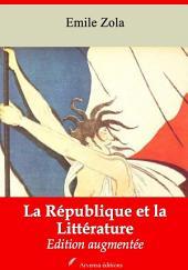 La République et la Littérature: Nouvelle édition augmentée