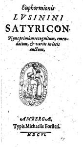 Euphormionis Lusinini Satyricon