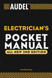 Audel Electrician's Pocket Manual: Edition 2