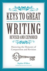 Keys to Great Writing Revised and Expanded PDF