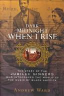 Dark Midnight when I Rise Book