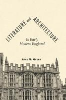 Literature and Architecture in Early Modern England PDF