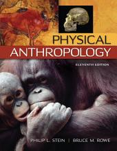 Physical Anthropology: 11th Edition