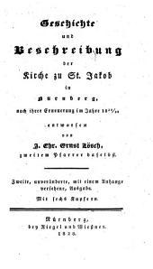 Geschichte und Beschreibung der Kirche zu St. Jacob in Nürnberg