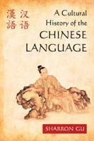 A Cultural History of the Chinese Language PDF