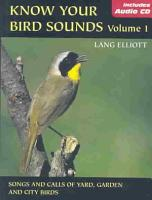 Know Your Bird Sounds  Songs and calls of yard  garden  and city birds PDF