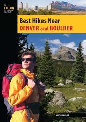Best Hikes Near Denver and Boulder