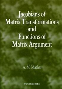 Jacobians of Matrix Transformations and Functions of Matrix Argument PDF
